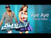 Aye Aye Aye - Official Video Song - Aambala