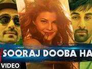 Sooraj Dooba Hain - Roy (2015) - 720p