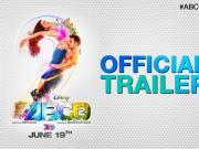 ABCD 2 Trailer ft Varun Dhawan, Shraddha Kapoor & Prabhudheva
