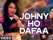 Johny Ho Dafaa [2016] Neha Kakkar 720p HD