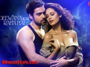 Deewana Kar Raha Hai Full Song