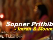Sopner_Prithibi _2014_ Imran_ Monmi _720p