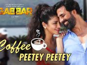 Coffee Peetey Peetey Song ft Akshay Kumar & Shruti Hasan GABBAR Is Back Video Song