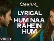 Hum Na Rahein Hum - Creature 3D (2014)[720p]