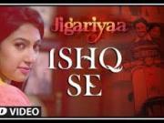 Ishq Hai - 2014 Jigariyaa 1080P [FULL HD]