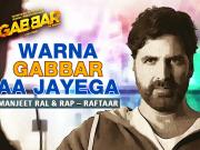 Warna Gabbar Aa Jayega Song ft Akshay Kumar GABBAR Is Back Video Song