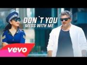 Dont You Mess With Me_Vedalam [2015] Tv Rip_x264