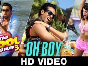 Oh Boy_Kyaa Kool Hain Hum 3 _ Tusshar Kapoor - Aftab Shivdasani - Mandana Karimi