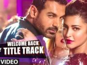 Welcome Back _Title Track_Welcome Back [2015]  Mika Singh _ John Abraham _  T-Series - [720p] HD