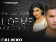 All Of Me (Baarish) - Arjun Ft. Tulsi Kumar