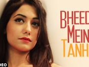 Bheed Mein Tanha - Gaurav Bhatt