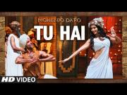 TU HAI Video Song (MOHENJO DARO) Hrithik Roshan