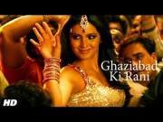 Ghaziabad Ki Rani Full Video Song  HD