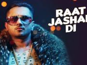 Raat Jashan Di Video Song ZORAWAR Yo Yo Honey Singh, Jasmine Sandlas, Baani