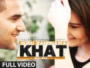 Khat Ft. Ikka - Guru Randhawa [2015] Punjabi 720p HD