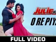 O Re Piya - Full Video _ Ek Kahani Julie Ki _ Rakhi Sawant & Amit Mehra _ Armaan Malik  [720p]
