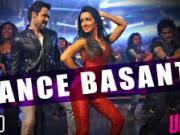Dance Basanti - Ungli _ Emraan Hashmi _ Shraddha Kapoor
