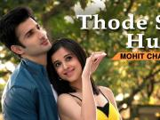 Thode Se Hum Official Video