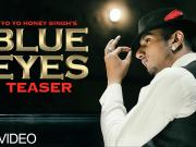 Blue Eyes Full Video Song Yo Yo Honey Singh   Blockbuster Song Of 2013