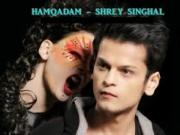 Hamqadam -Shrey Singhal -720p Official  Video Songs [2014]