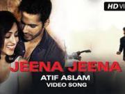 Jeena Jeena 2015  _ Badlapur _ Atif Aslam, Varun Dhawan, Yami Gautam_(720p)