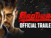 BROTHERS Official Trailer [1080p] ft Akshay Kumar, Sidharth Malhotra, Jackie Shroff & Jacqueline Fer