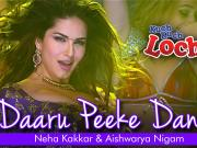 Daaru Peeke Dance - Kuch Kuch Locha Hai - Sunny Leone, Ram Kapoor, Navdeep Chhabra & Evelyn Sharma