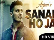 Sanam Ho Ja - Arjun - Latest Hindi Song 2016