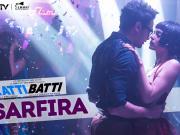 Sarfira - Katti Batti-2015