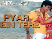 Pyar Mein Tere - Vaah! Life Ho Toh Aisi