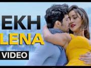 Tum Bin 2 DEKH LENA Video Song - Arijit Singh Tulsi Kumar - Neha Sharma, Aditya