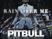 Pitbull Rain Over Me ft. Marc Anthony