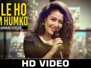 Mile Ho Tum - Neha Kakkar's Version | Tony Kakkar