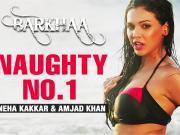 Naughty No.1 - Barkhaa (2015) - 720p  Full HD