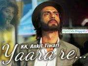 Yaara Re KK HD 720p