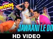 Jawaani Le Doobi_Kyaa Kool Hain Hum 3 _ Tusshar Kapoor - Aftab Shivdasani