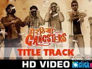 Meeruthiya Gangsters Title Track - Zubeen Garg & Dev Negi-2015
