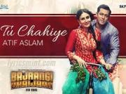 File: 'Tu Chahiye' VIDEO Song - Atif Aslam - Bajrangi Bhaijaan - Salman Khan, Kareena Kapoor.