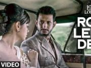 Aaj Ro Len De  _ 1920 LONDON [2016] Sharman Joshi, Meera Chopra, 720p HD