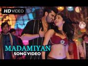 Madamiyan - Tevar [2015] Ft. Arjun Kapoor & Shruti Haasan 720p HD