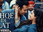 Ishqe Di Lat Video Song Junooniyat Pulkit Samrat, Yami Gautam Ankit Tiwari