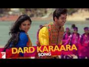 Dard Karaara Full Song - Dum Laga Ke Haisha