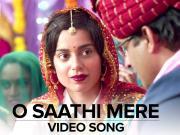 O Saathi Mere - Tanu Weds Manu Returns [2015]  720p HD
