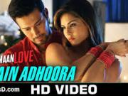 Main Adhoora_  Beiimaan Love[2016] By Sunny Leone 720p HD