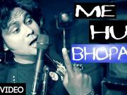 Me Hu Bhopali - Peddy Jey (2015) - 720p