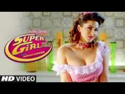Super Girl From China [2015] Kanika Kapoor Feat Sunny Leone Mika Singh 720p HD