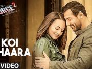 Koi Ishaara Force 2 Video Song John Abraham, Sonakshi Sinha, Amaal Mallik