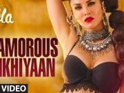 Glamorous Ankhiyaan (MBA SWAG) VIDEO Song | Sunny Leone,Ek Paheli Leela | Meet Bros Anjjan ft Krishn