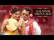 Aaj Unse Milna Hai _ Prem Ratan Dhan Payo _ Salman Khan, Sonam Kapoor_HD