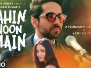 YAHIN HOON MAIN _ Ayushmann Khurrana, Yami Gautam, Rochak Kohli  _HD